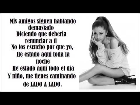Ariana Grande -Side to Side ft  Nicky Minaj LETRA ESPAÑOL