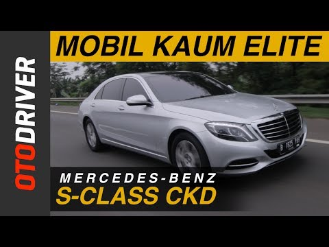 Mercedes Benz S-Class CKD 2017 Review Indonesia | OtoDriver