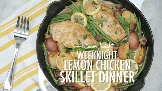 How To Make Weeknight Lemon Chicken Skillet Dinner | Dinner Tonight | Myrecipes