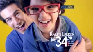 Óticas Carol - Campanha Polo Ralph Lauren Dia Dos Pais 2013