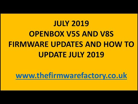 FIRMWARE UPDATES FOR OPENBOX V5S AND V8S *NEW 2019* COMMON