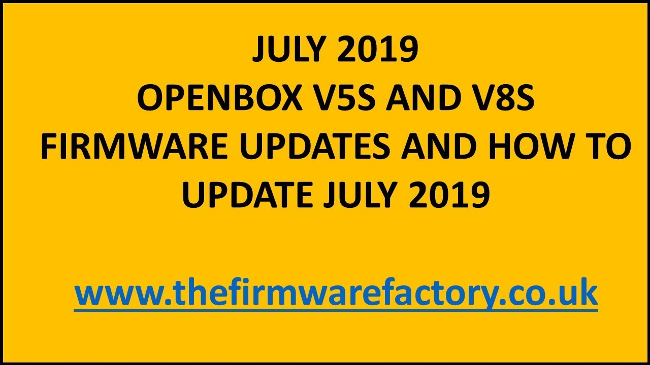 FIRMWARE UPDATES FOR OPENBOX V5S AND V8S *NEW 2019* COMMON ISSUES