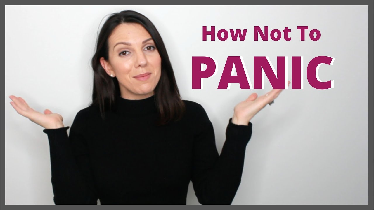 How Not To Panic