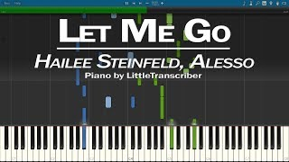 Hailee Steinfeld Alesso Let Me Go Piano Cover ft Florida Georgia Line, WATT - LittleTranscriber.mp3
