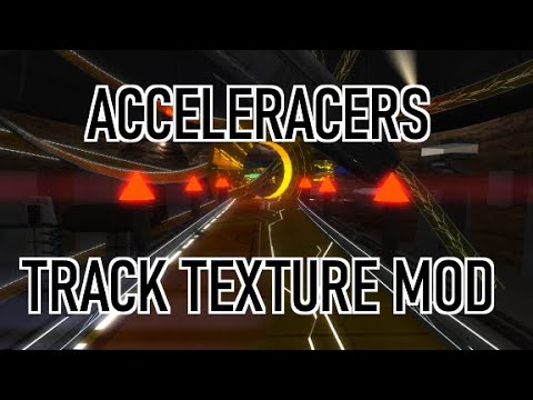 Acceleracers Track Texture Mod, Installation Tutorial (Distance)