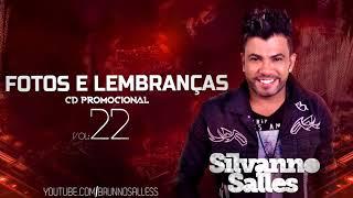 SILVANNO SALLES - FOTOS E LEMBRAÇAS - VOLUME 22 [CD PROMOCIONAL 2018]