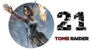 Tomb Raider — Episode 21:
