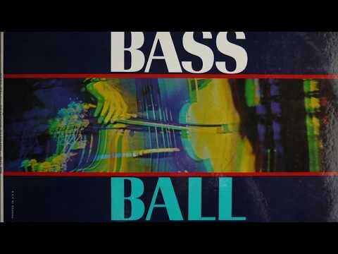 New Sound In Jazz - Bass Solo And Drum - Bass Ball (1964)