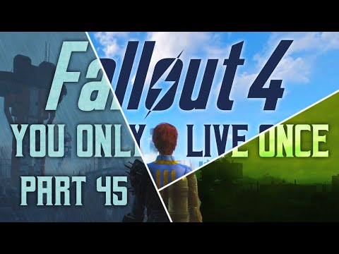 Fallout 4: You Only Live Once - Part 45 - The Great Ghoul Hunt