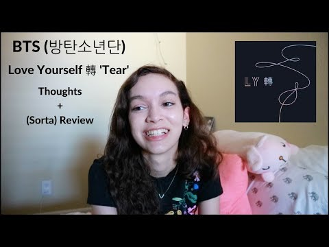 BTS (방탄소년단) Love Yourself 轉 'Tear' Album Thoughts + Review