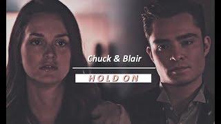 Chuck & Blair    Hold On