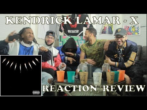 FIRST KENDRICK LAMAR - X (BLACK PANTHER) FT. 2 CHAINZ REACTION/REVIEW SCHOOLBOYQ & SAUDI
