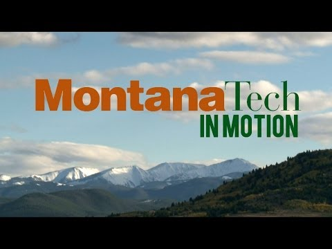 Montana Tech - In Motion