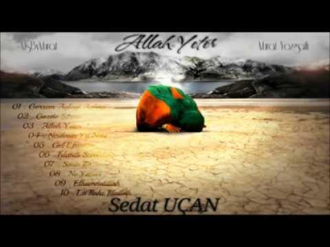 Sedat Uçan - Islandı Seccadem ( 2012 Albüm : Allah Yeter )