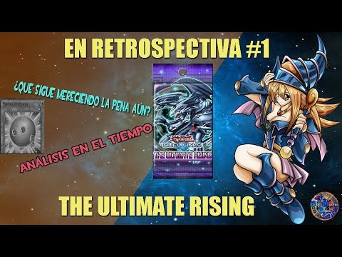 EN RETROSPECTIVA #1 - THE ULTIMATE RISING (NUEVA SECCIÓN) - YUGIOH DUEL LINKS ESPAÑOL