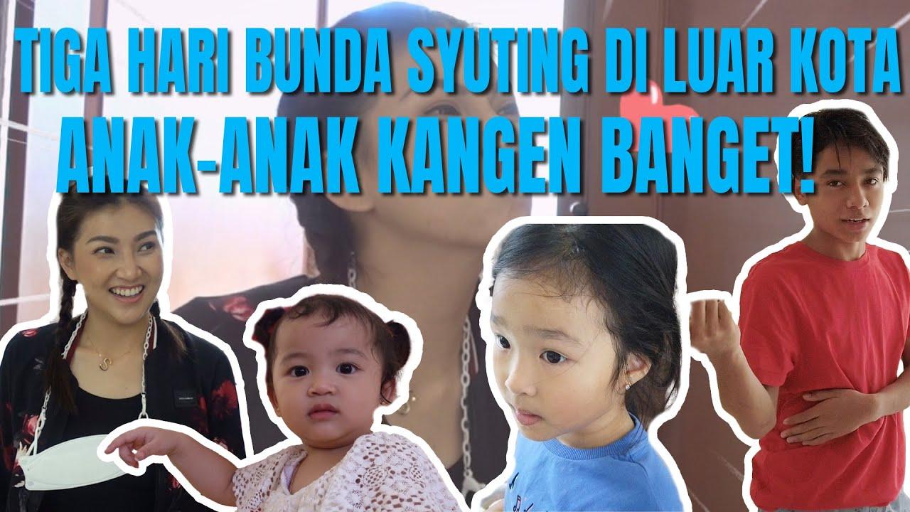 The Onsu Family - Tiga hari Bunda syuting di luar kota, anak-anak kangen BANGET!