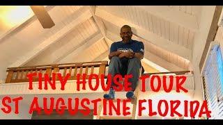Tiny House Tour - St Augustine Florida
