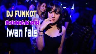 Gambar cover Dj funkot bongkar-iwan fals remix 2019