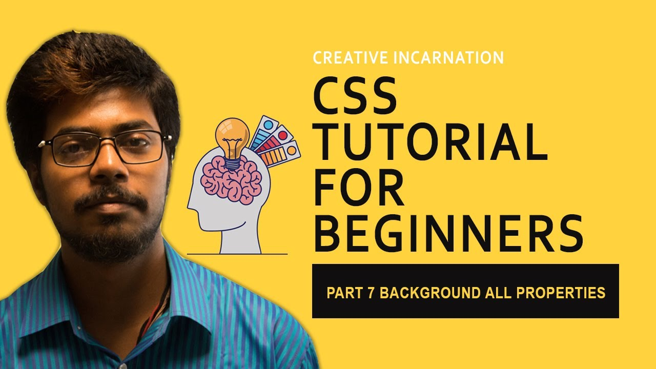 Css Crash Course For Absolute Beginners Part 7 All Background Properties Hindi Youtube