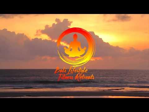 Bali Lifestyle & Fitness Retreat 2017