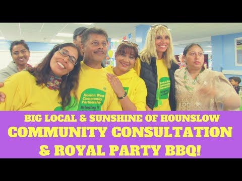 Big Local & Sunshine of Hounslow Community Consultation & Royal Party BBQ!