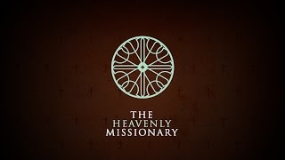 The Heavenly Missionary