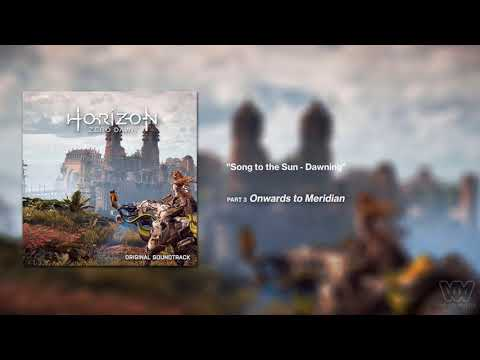 Horizon Zero Dawn OST - Song to the Sun - Dawning [Extended]