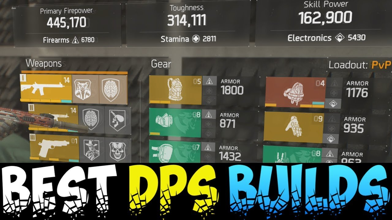 The Division The Ultimate 1 7 1 Pvp Builds Best Dps Toughness Skill Power Build After Patch Youtube