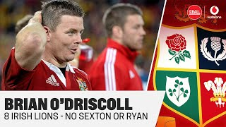 BRIAN O'DRISCOLL | Lions Squad Reaction | Johnny Sexton & James Ryan miss out