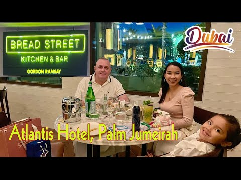 Gordon Ramsay's Bread Street Kitchen and Bar -Atlantis Hotel The Palm Dubai