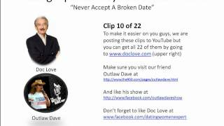 Dating Tips For Guys: Never Accept A Broken Date (Outlaw Dave Show)
