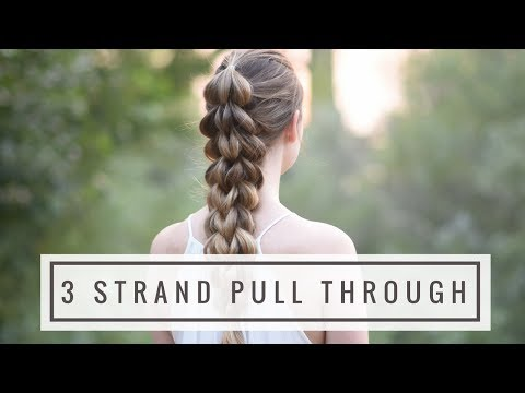 DIY 3 Strand Pull Through Braid | Braids By Jordan