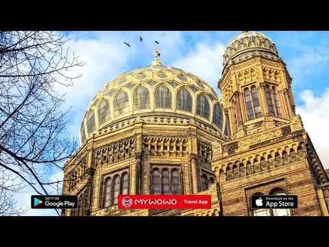 Neue Synagoge – Presentation – Berlin – Audio guide – MyWoWo Travel App