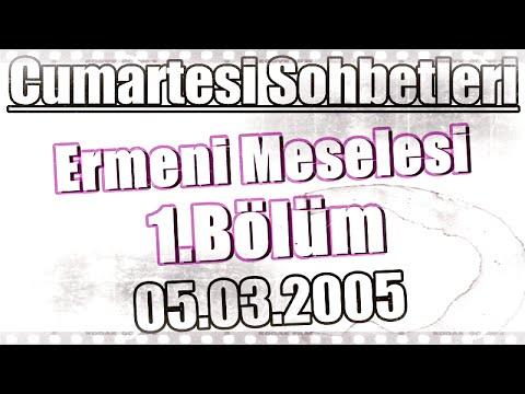 Ders 6, Ermeni Meselesi 1, Üstad Kadir Mısıroğlu, 05.03.2005