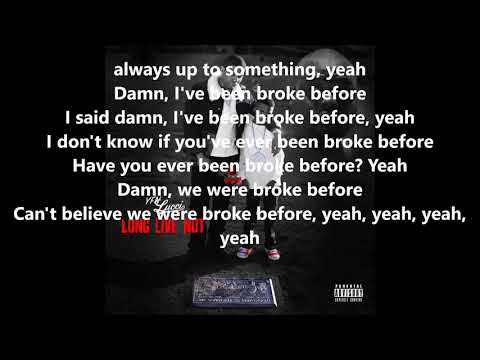 YFN Lucci - Been Broke Before Lyrics