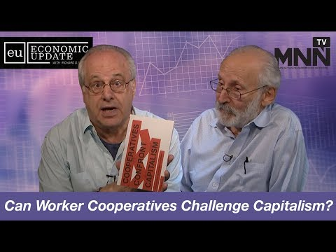 Economic Update With Richard Wolff: Can Worker Cooperatives Challenge Capitalism?