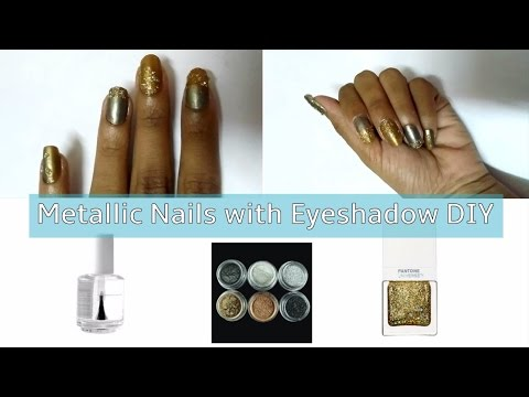 How to get Metallic Nails with Eyeshadow DIY
