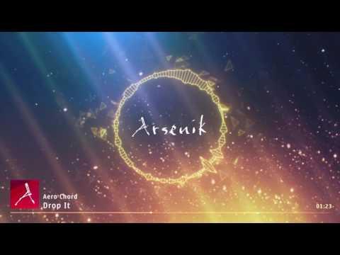 Aero Chord - Drop It (Rocket League OST)