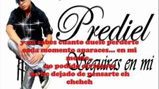 Prediel - Seguiras en mi☆Xclusivo 2011☆Nuevo☆[Letra] 2011..HD