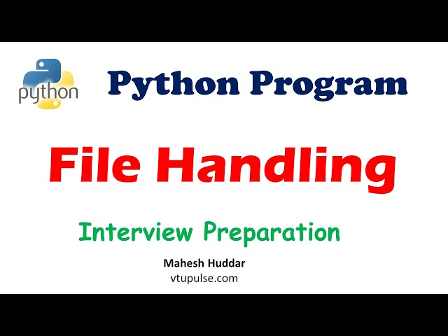 File Handling in Python - Python Tutorial - By Mahesh Huddar