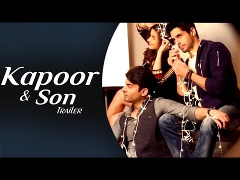 Kapoor & Sons Official TRAILER ft Alia Bhatt, Siddharth Malhotra, Fawad Khan RELEASES