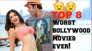 TOP 8 Worst Bollywood Movies Ever (2000-2016)