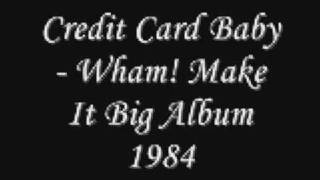 Credit Card Baby Wham!