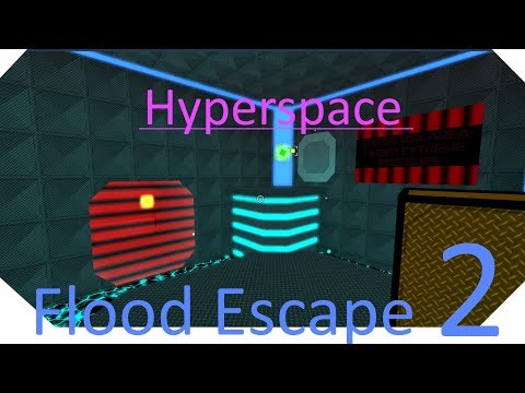 HYPERSPACE COMPLETED - Flood Escape 2