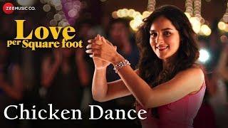 Chicken Dance | Love Per Square Foot | Vicky K, Angira D & Raviza C | Benny Dayal & Shivangi