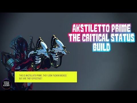 Warframe - Akstiletto Prime  The Critical Status Build | Why status is better than burst DPS