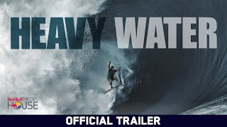 Heavy Water - Red Bull Media House - Official Trailer