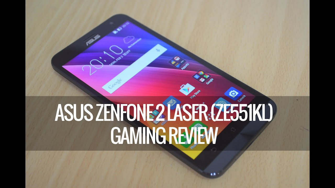 ASUS Zenfone 2 Laser ZE550KL Gaming Review With Heating