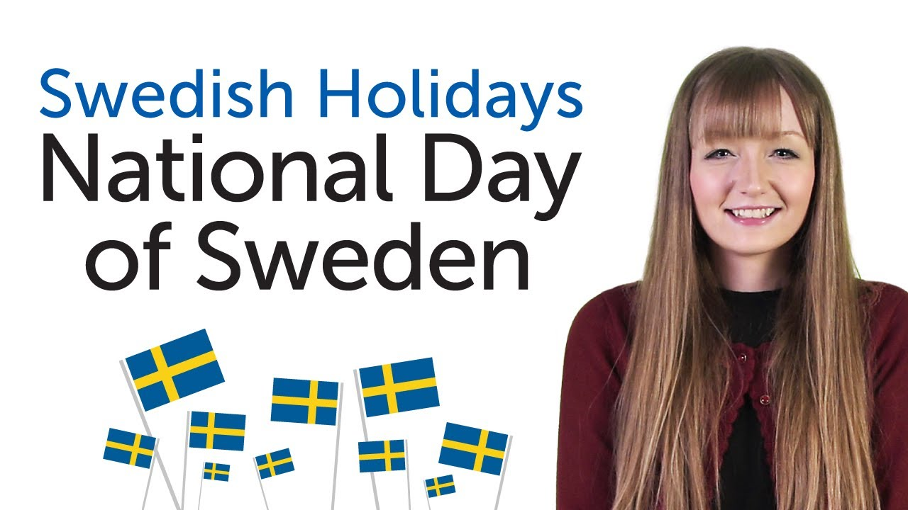 Learn Swedish Holidays - National Day Of Sweden - Sveriges -9601