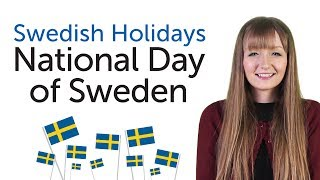 Learn Swedish Holidays - National Day of Sweden - Sveriges nationaldag